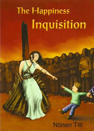 9780473145378_The_Happiness_Inquisition[1]