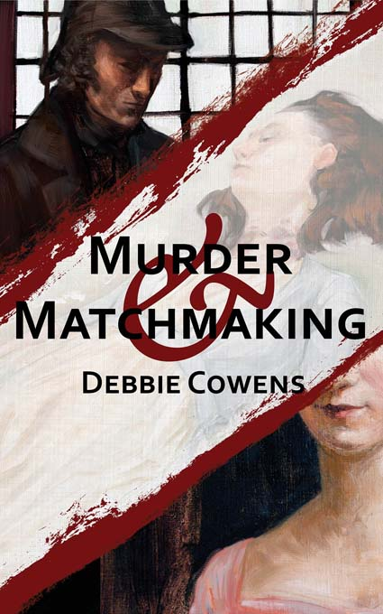 murder_&_matchmaking_cover_debbie_cowens_low_res[1]