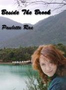 Beside The Brook by Paulette Rae