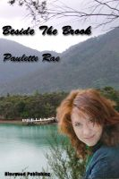Beside The Brook by Paulette Rae