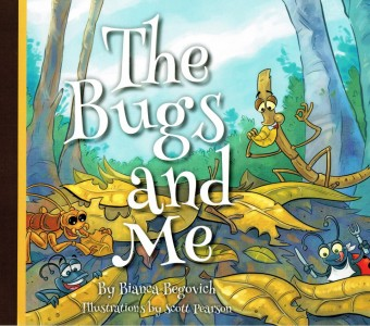 The Bugs and Me by Bianca Begovich