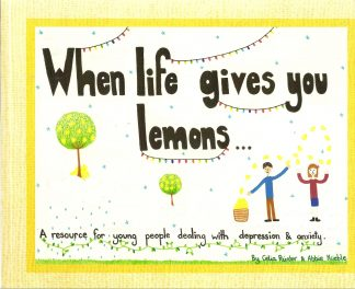 When Life Gives You Lemons by Celia Painter and Abbie Krieble
