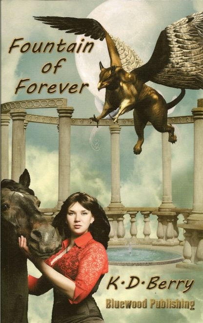 Fountain of Forever by K. D. Berry