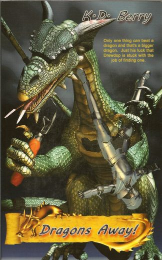 Dragons Away by K. D. Berry