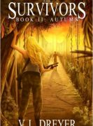 The Survivors Book II: Autumn by V.L. Dreyer