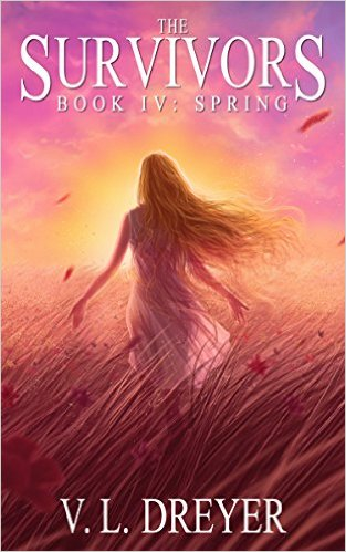 The Survivors Book IV: Spring by V.L. Deyer