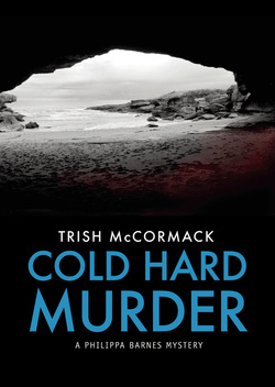 Cold Hard Murder by Trish McCormack