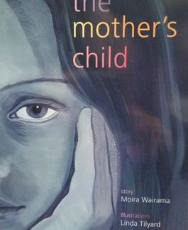 The Mother's Child by Moira Wairama