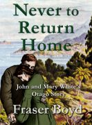 Never to Return Home by Fraser Boyd