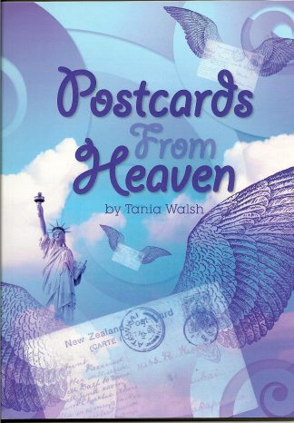 Postcards From Heaven by Tania Walsh