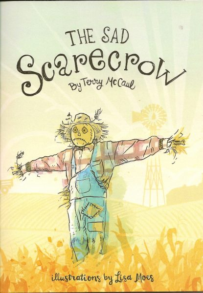 The Sad Scarecrow by Terry McCaul
