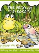 The Frog and the Kokopu by June Allen