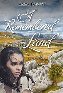 A Remembered Land by Anya Forest