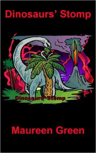 Dinosaur's Stomp by Maureen Green