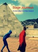 Stage Journeys: 10 Short Plays from New Zealand by June Allen