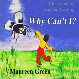 Why Can't I? by Maureen Green