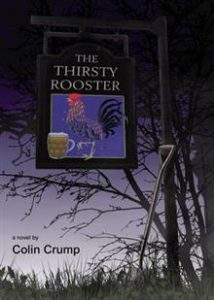 The Thirsty Rooster by Colin Crump