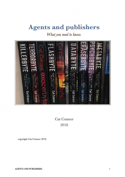 Agents and Publishers: What You Need to Know by Cat Connor